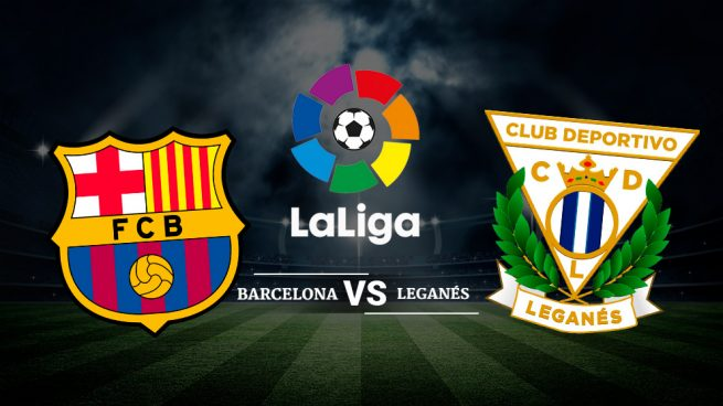 Léganes vs Barça Match Preview